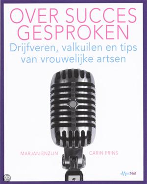Over succes gesproken door Carin Prins